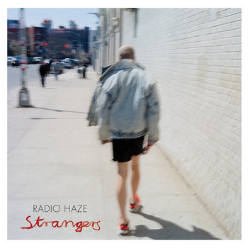 Strangers by Radio Haze