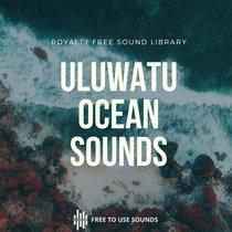 Royalty Free Ocean Sounds - Uluwatu, Bali! cover art