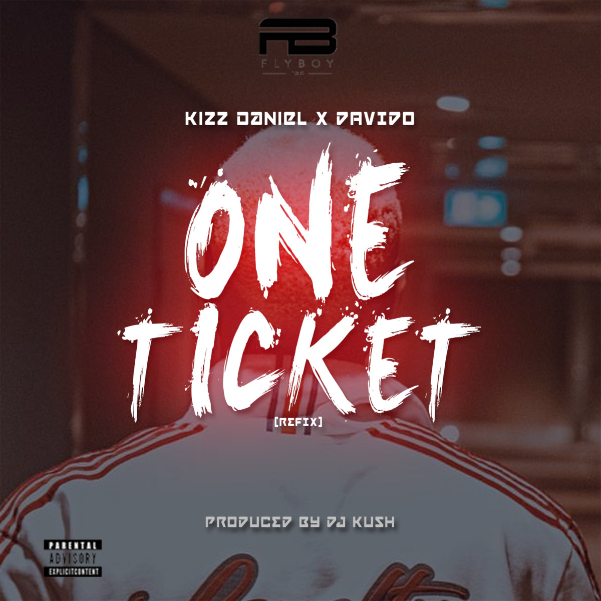 DJ Kush Ft  Kizz Daniel X Davido - One Ticket (RefiX