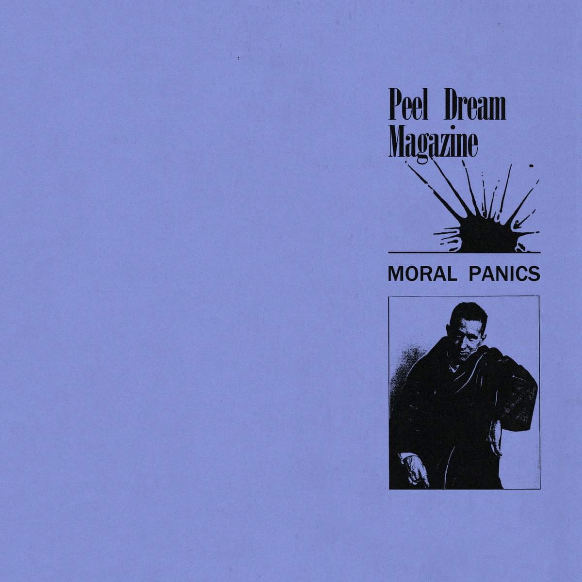 Moral Panics | Peel Dream Magazine