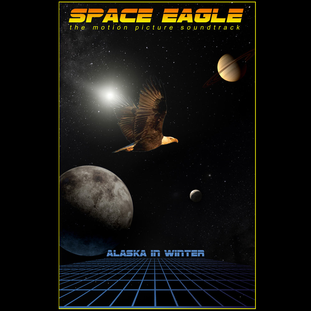 Space Eagle The Motion Picture Soundtrack Alaska In Winter - Space track