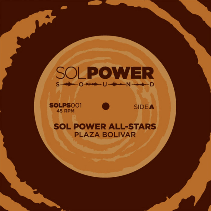 plaza bolivar ep sol power all stars plaza bolivar ep by sol power all stars