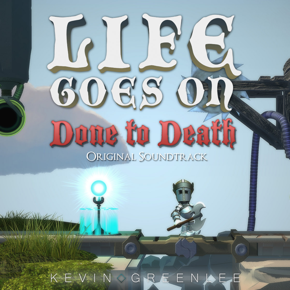 Life Goes On Theme Kevin Greenlee Original Game Soundtracks