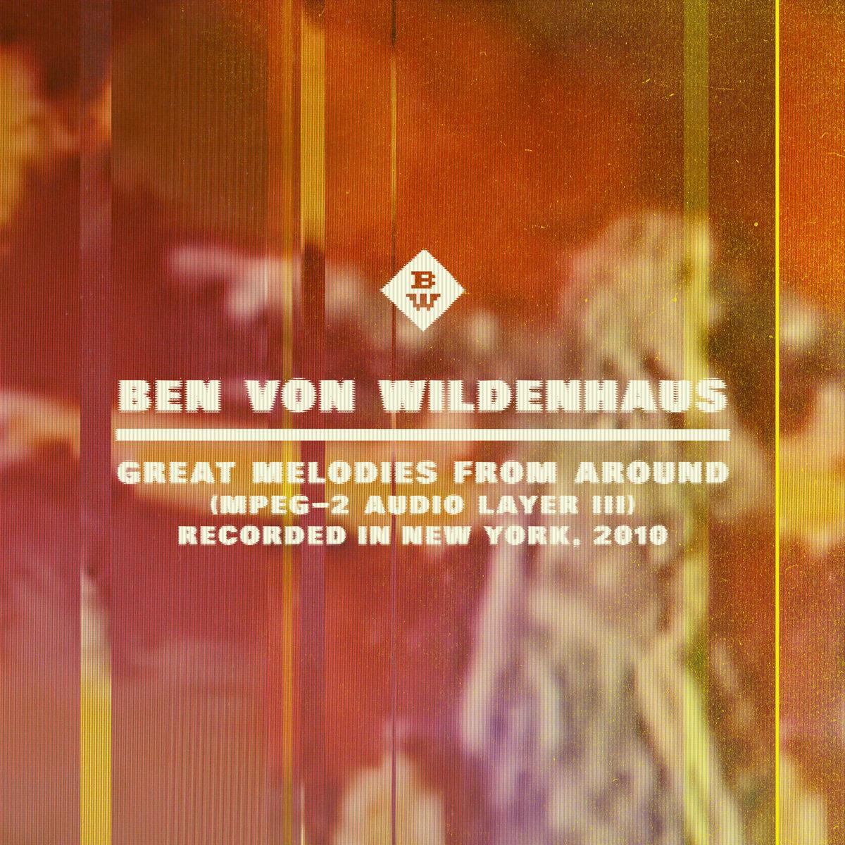 Great Melodies From Around   Ben von Wildenhaus