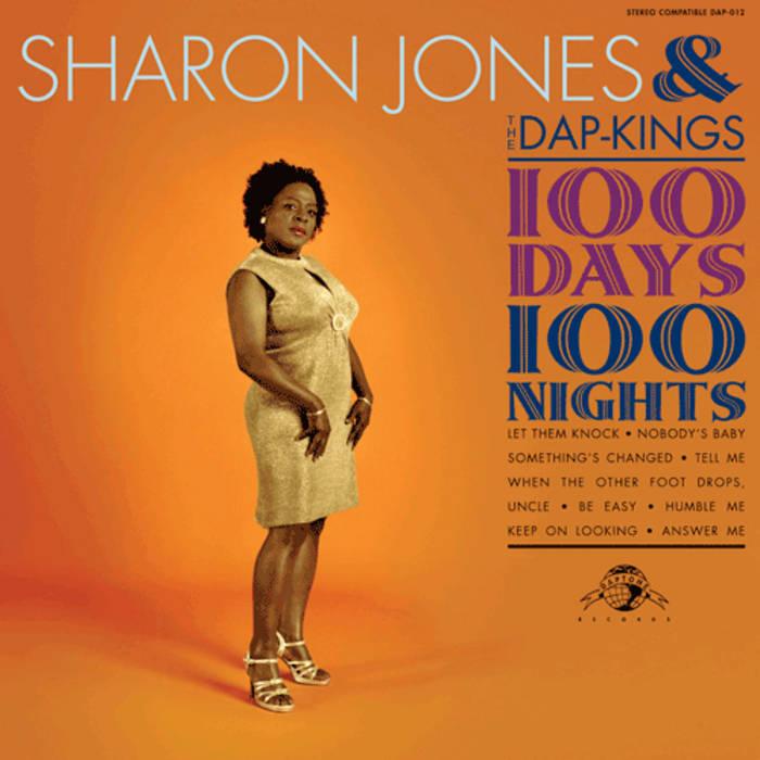 100 Days 100 Nights Sharon Jones Amp The Dap Kings