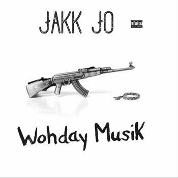 Wohday Musik by Jakk Jo