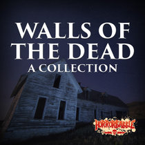 Walls of the Dead: A Haunted House Collection cover art