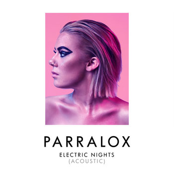 Parralox - Electric Nights (Acoustic)