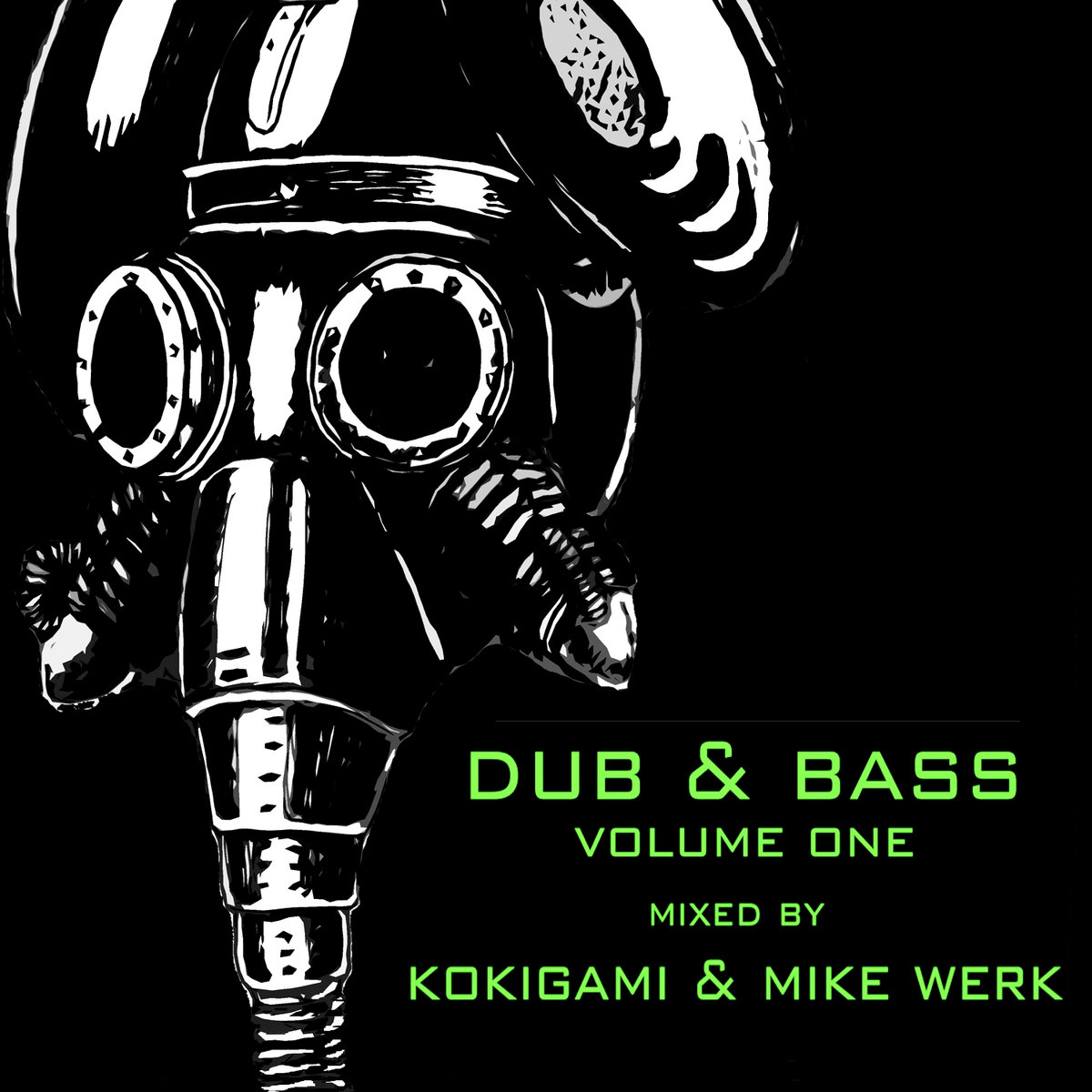 Dub & Bass Volume One | TCDNB