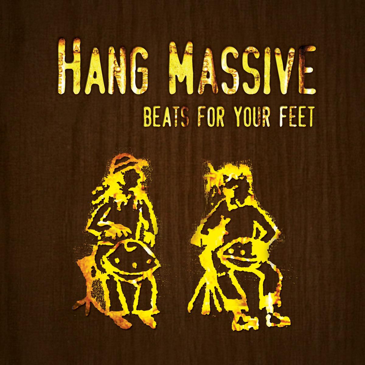 Hang massive beats for your feet торрент