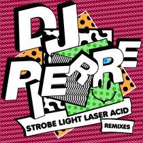 Strobe Light Laser ACID (Remixes) cover art