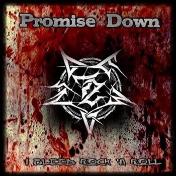 promise down i bleed rock n roll album cover