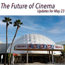 The Future of Cinema - Updates for May 23, 2021 cover art