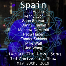 Spain Love Song Los Angeles 30 May 2019 3rd Anniversary Show with Mike Watt, Petra Haden, Zander Schloss, Matt DeMerritt cover art