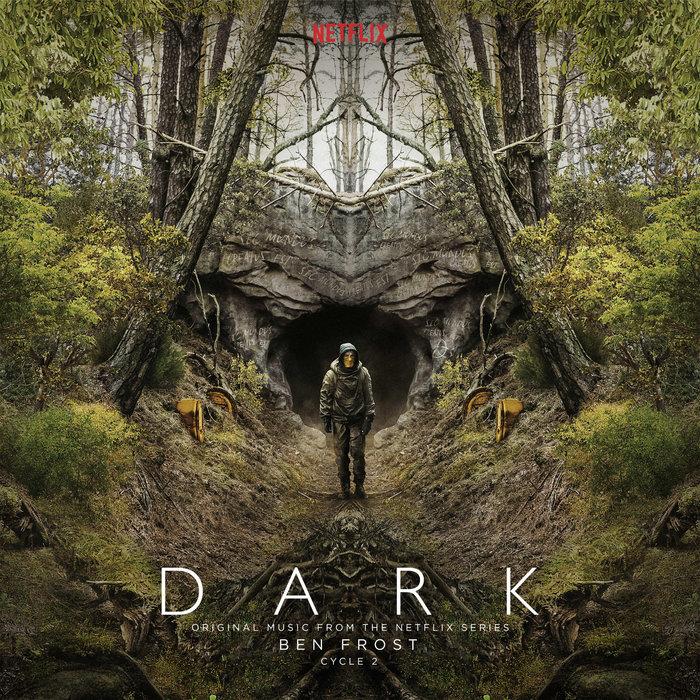 Dark Cycle 2 Original Music From The Netflix Series Ben Frost