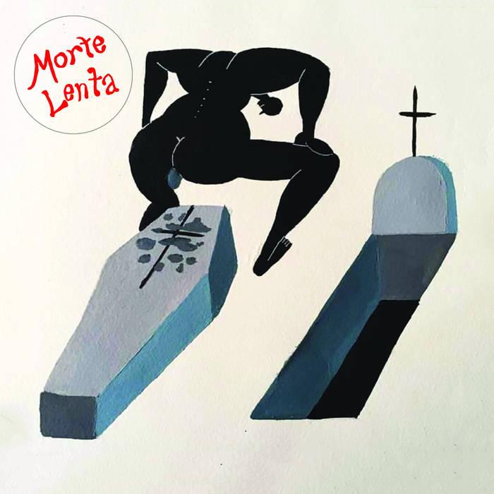 MORTE LENTA