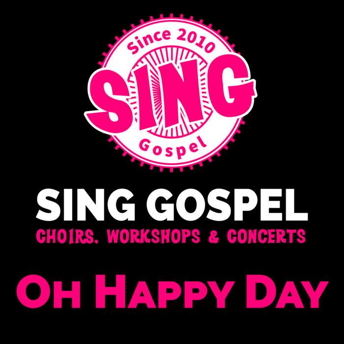 Oh Happy Day - Full Mix   Sing Gospel
