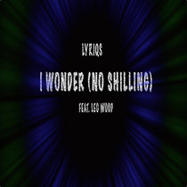 I Wonder (No Shilling) Feat Leo Wood cover art