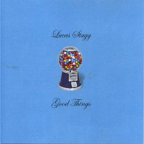 Lucas Stagg - Good Things cover art
