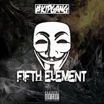 #KIPGANG - Fifth Element cover art