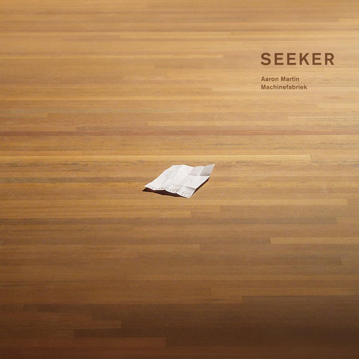 Seeker | Aaron Martin & Machinefabriek | DRONARIVM