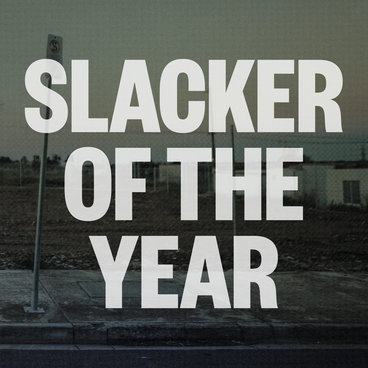 Slacker of the Year main photo