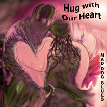 Hug with Our Heart cover art