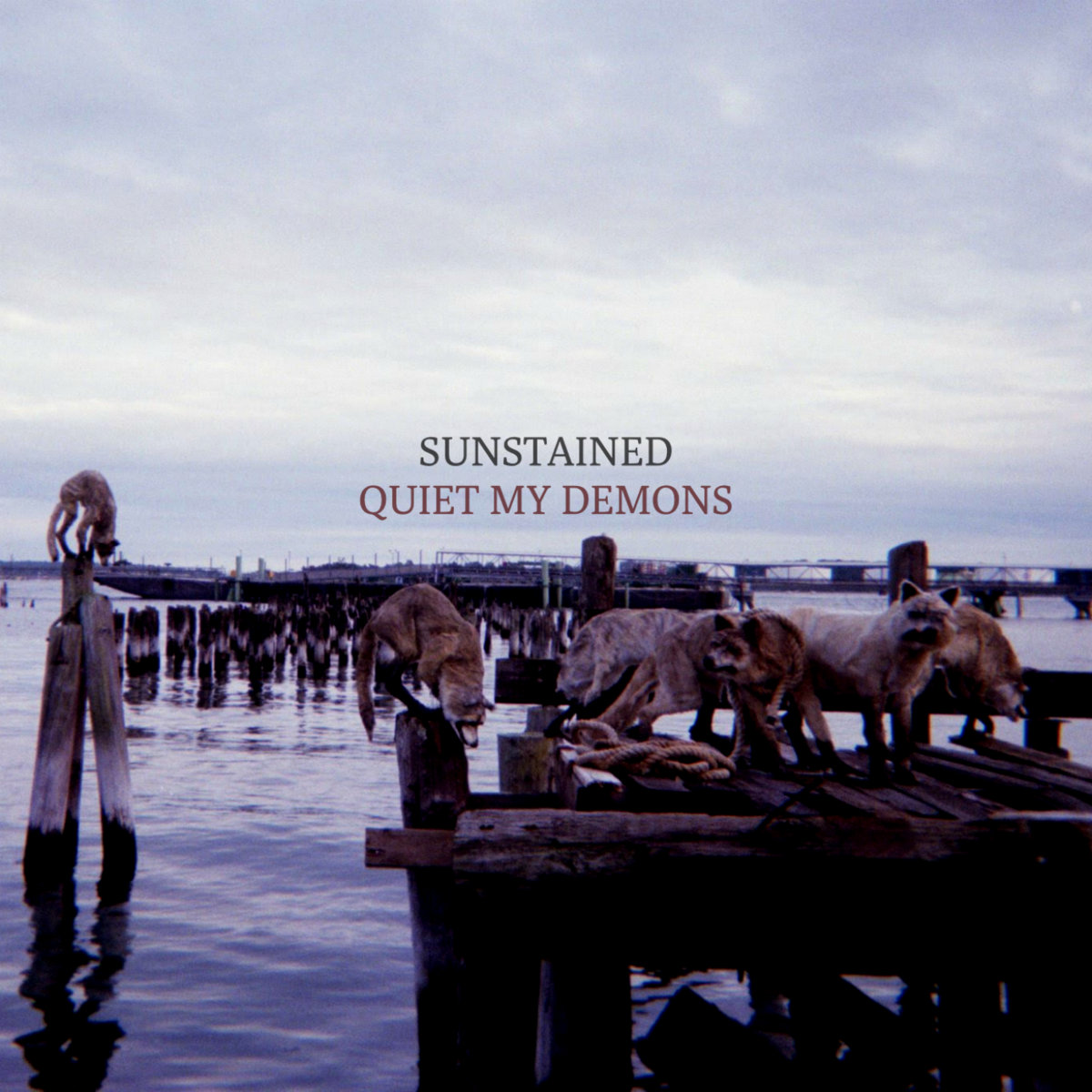 sunstained - Quiet My Demons (2019)