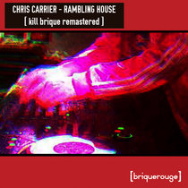 [BR118] : Chris Carrier - Rambling House [2020 Remastered Edition] cover art