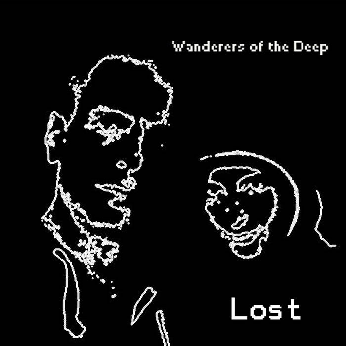 Wanderers of the Deep Lost