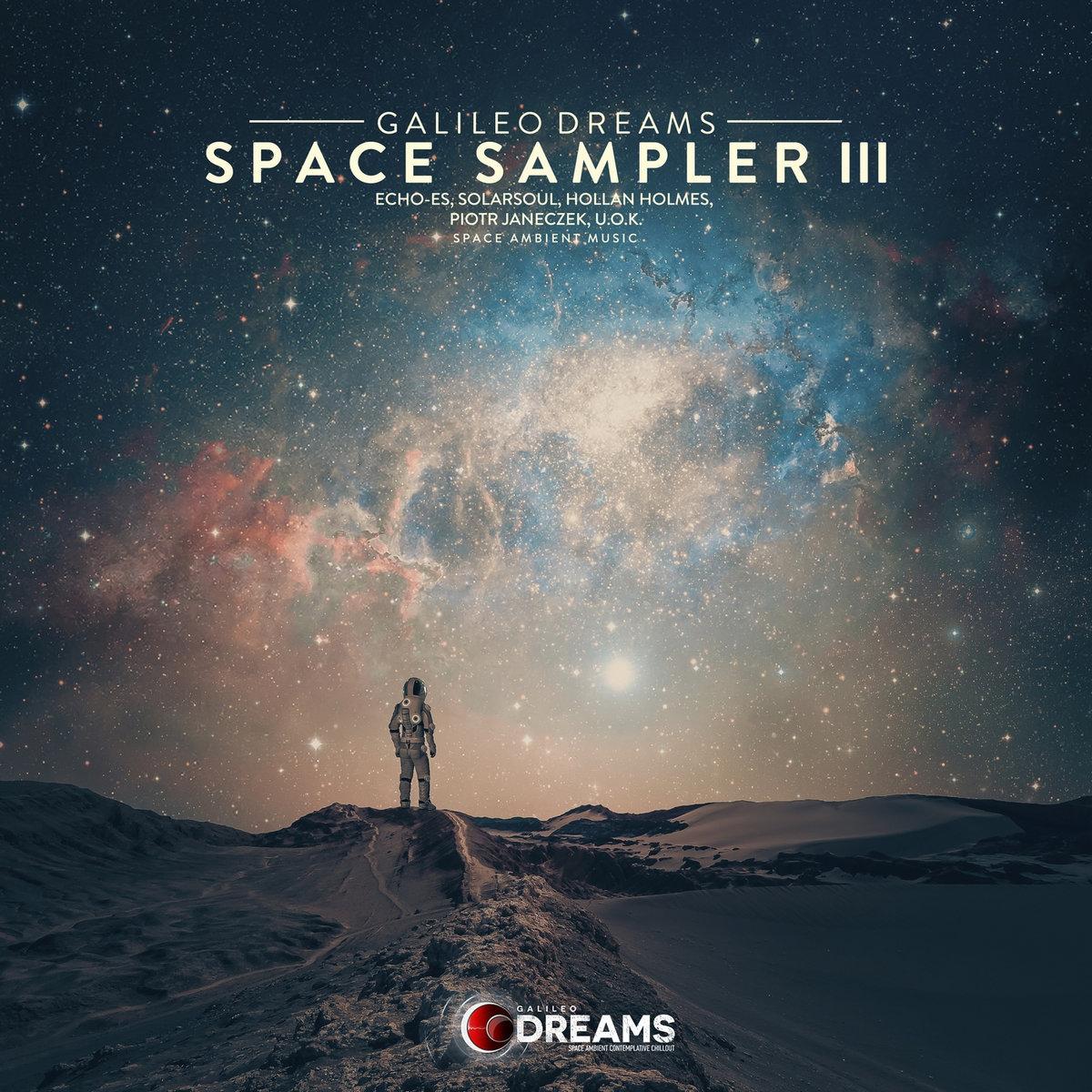 Space Sampler, Vol   03 | Galileo Dreams