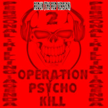 OPERATION PSYCHO KILL 2 REDUX THE RED VERSION cover art