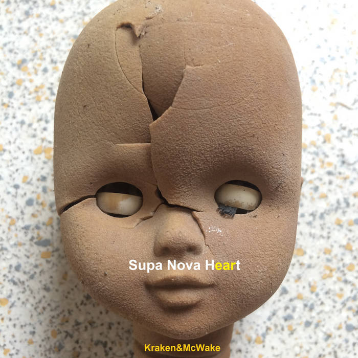 Kraken and McWake – Super Nova Heart