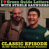 Ep 023 : Ronny Chieng & Xavier Michelides love the 03/05/12 Letters cover art