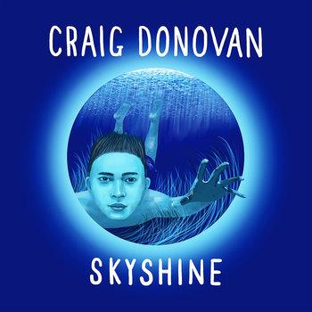 SKYSHINE by Craig Donovan