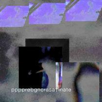 pppprøbgncrasa†inate cover art