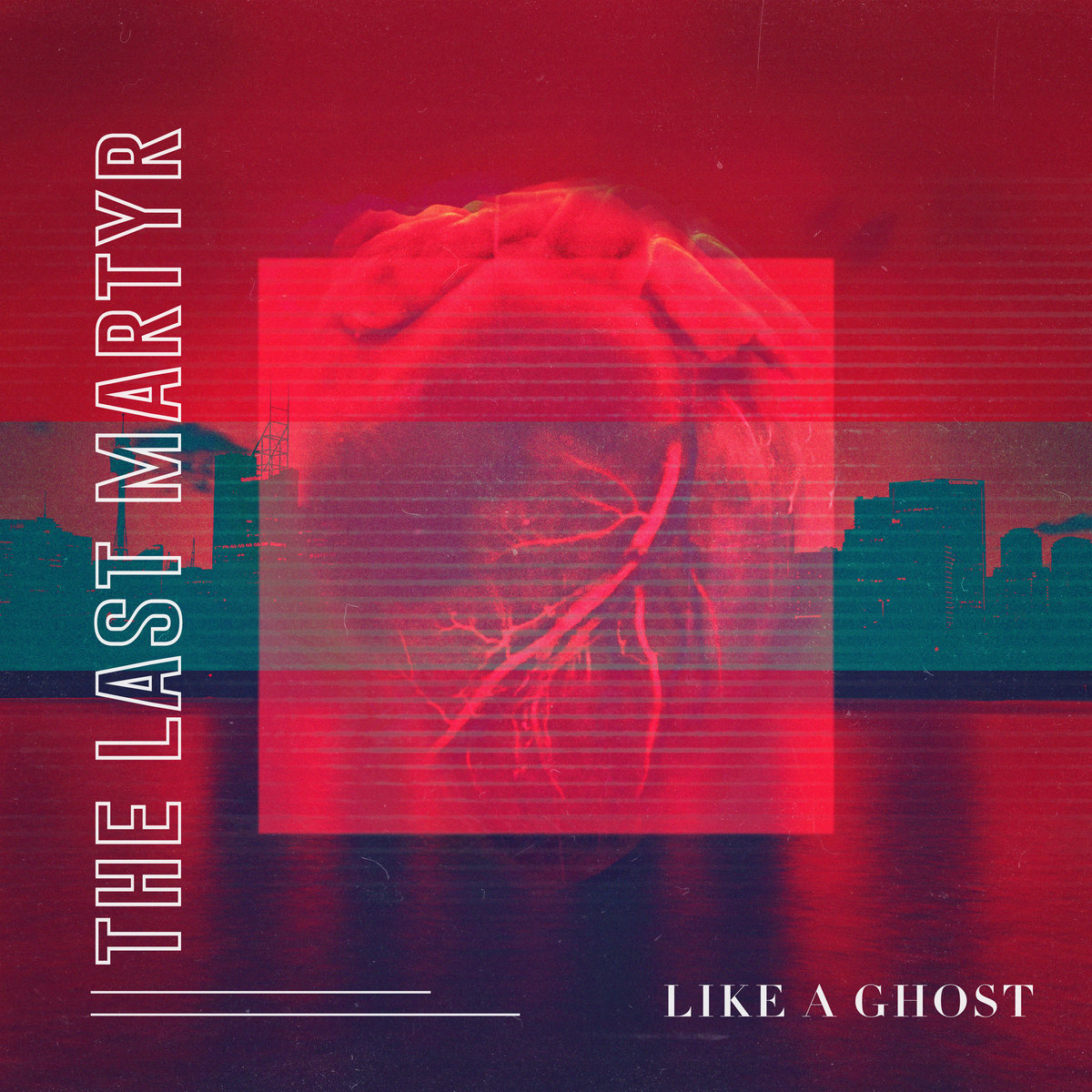 Like a Ghost by The Last Martyr