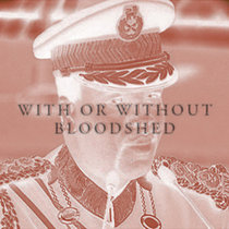 With or Without Bloodshed cover art
