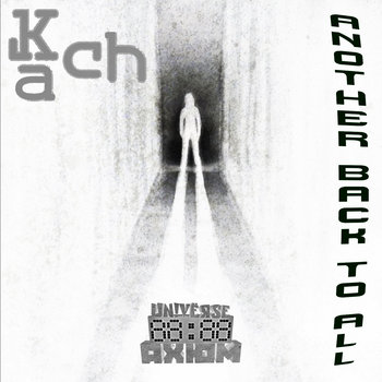 Kach - Another Back To All [out now], by Kach