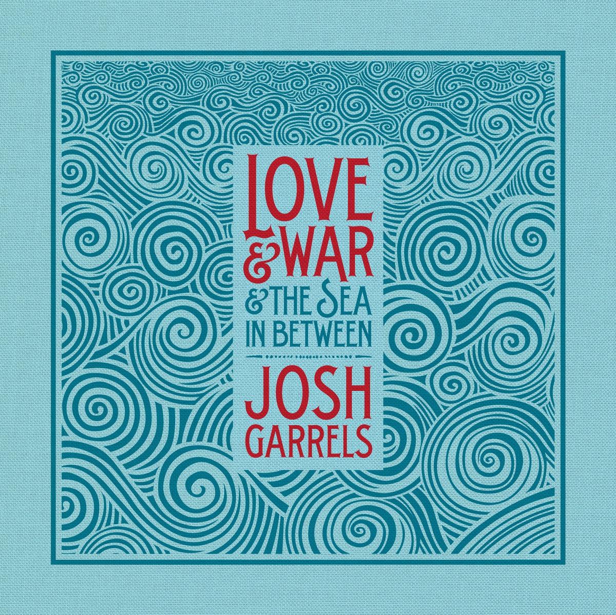 Bread & Wine   Josh Garrels