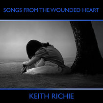 Songs From The Wounded Heart cover art