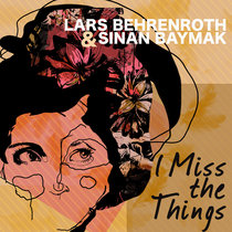 I Miss The Things cover art