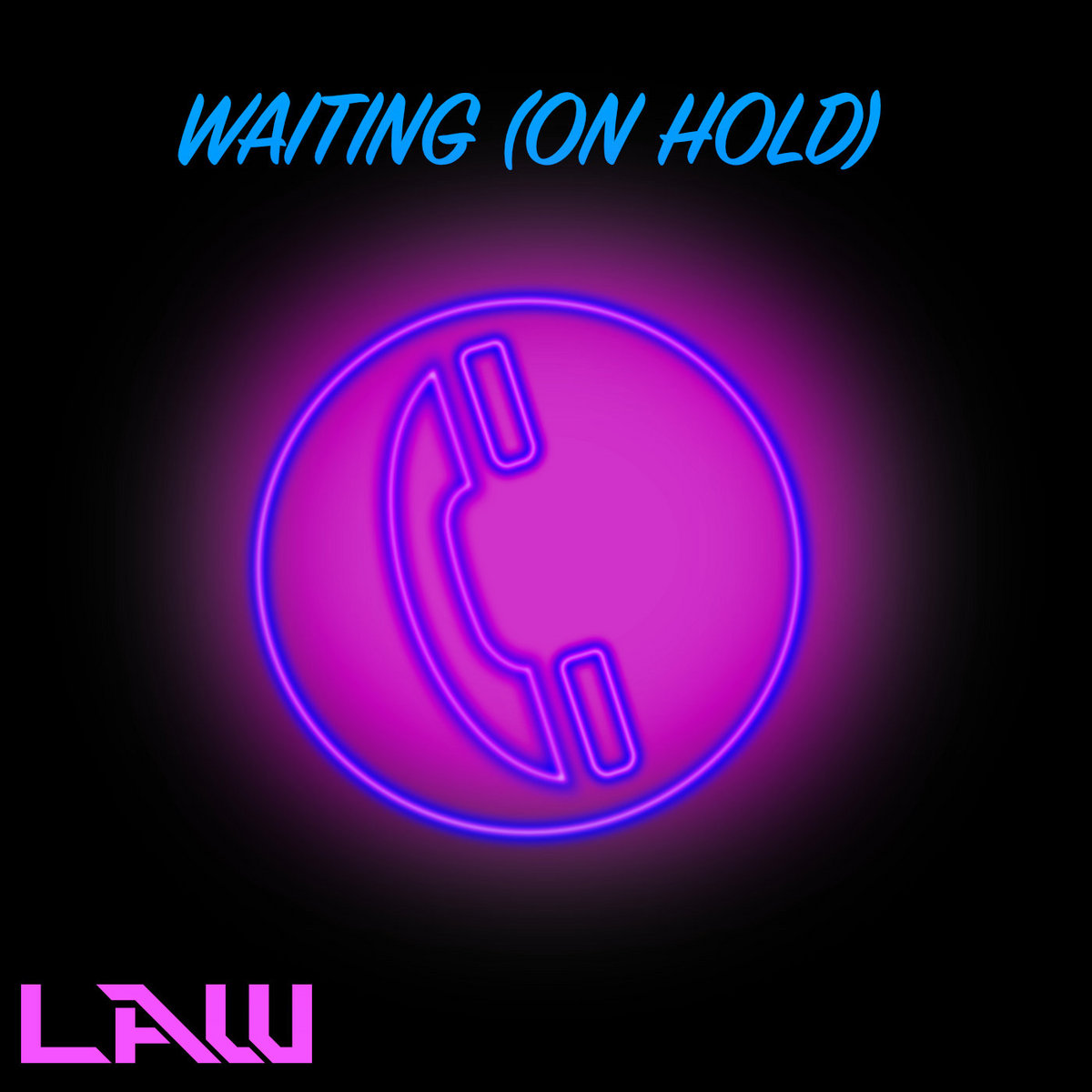 Waiting (On Hold) by LAW