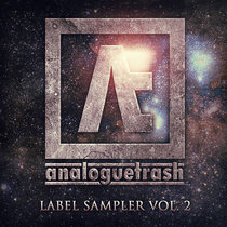 AnalogueTrash: Label Sampler Vol. 2 cover art