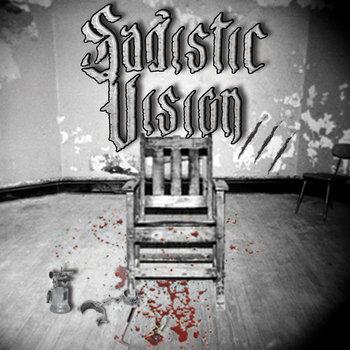 035 - III by SADISTIC VISION
