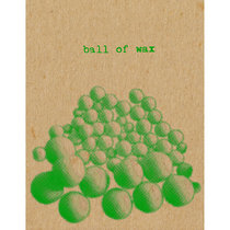 Ball of Wax Volume 53 cover art
