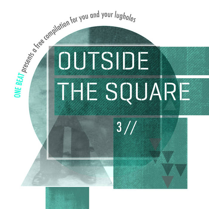 Outside the square – one beat compilation