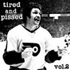 Tired & Pissed vol.2 Cover Art