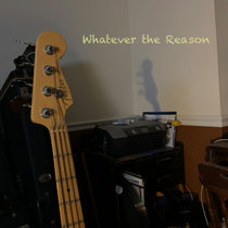Whatever the Reason cover art