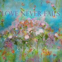 Love Never Fails - Single cover art